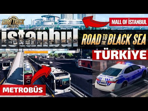 İSTANBUL BEKLE BİZİ !!! Euro Truck Simulator 2 / Road To The Black Sea İlk Görüntüler !