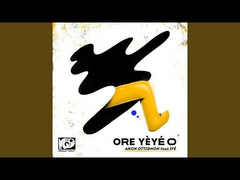 Ore Yèyé O feat. ÌFÉ (Lucas Croon Remix)