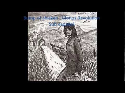 Bump Of Chicken - Glorious Revorution