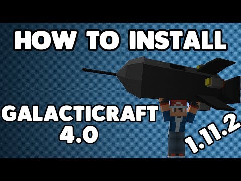 MINECRAFT 1.11.2: HOW TO INSTALL GALACTICRAFT 4!