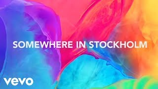 Avicii - Somewhere In Stockholm (Lyric Video)