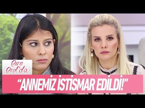 """Çiğdem Hanım: """"Annemiz istismar edildi!"""" - Esra Erol'da 12 Aralık 2017"""