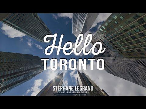 Hello Toronto (Timelapse/Hyperlapse)