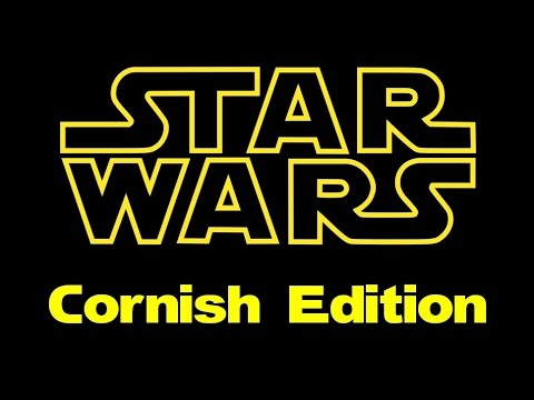 Star Wars- Cornish Edition