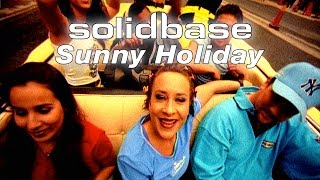 Watch Solid Base Sunny Holiday video