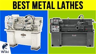 6 Best Metal Lathes 2019