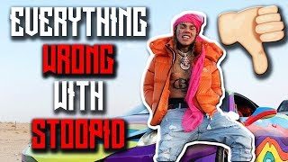 "Everything Wrong With 6IX9INE'S ""STOOPID"""