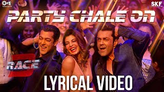 Party Chale On Song with Lyrics - Race 3 | Salman Khan | Mika Singh, Iulia Vantur | Vicky-Hardik