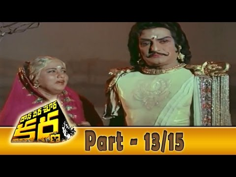 Daana Veera Soora Karna Full Movie Part - 13 15 || Ntr, Sarada, Balakrishna video