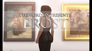 The Vordun Presents: Frost