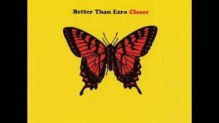 Watch Better Than Ezra Closer video