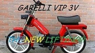 GARELLI VIP 3V-NEW LIFTING!!!