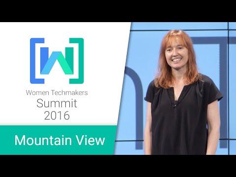Women Techmakers Mountain View Summit 2016: Change Catalyst