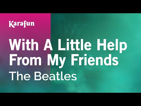 Beatles - With a Little Help From my Friends V2.