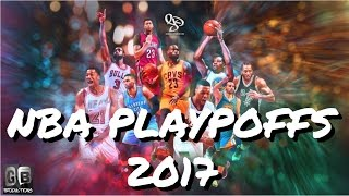 "NBA Playoffs 2017 Hype Mix ""Rolex"""
