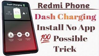 Redmi Phone Dash Charging Install No App 💯 Possible Trick