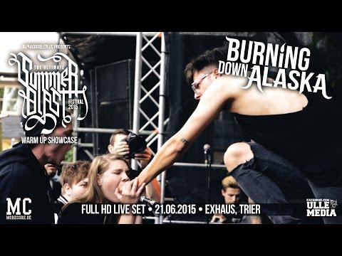 Burning Down Alaska - FULL HD LIVE SET - Summerblast Warm Up - Exhaus, Trier