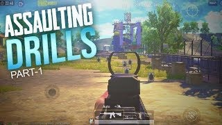 Assaulting Drills #1- PUBG MOBILE
