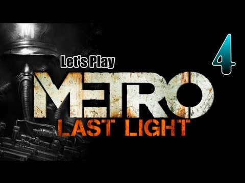 INDISCRIMINATELY STABBING AND SHOOTING THE REICH - Metro: Last Light [04] walkthrough w/YourGibs