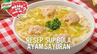 Resep Sup Bola Ayam Sayuran