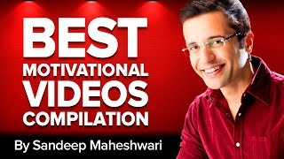 Best Motivational Video Ever By Sandeep Maheshwari (Hindi Mashup)