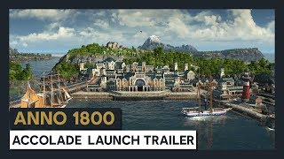 ANNO 1800 ACCOLADE LAUNCH TRAILER