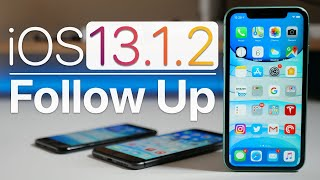 iOS 13.1.2 - Follow Up