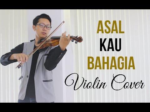 Download Armada - Asal Kau Bahagia Violin Cover by Rifqi Aziz FREE SHEET  ! Mp4 baru