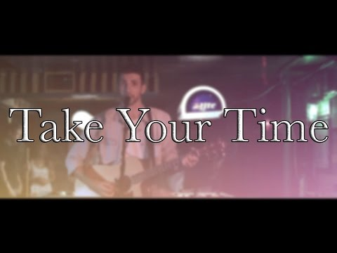 Clarks - Take Your Time