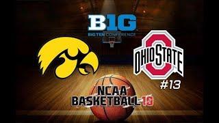 Iowa vs. #13 OSU | Back to Back Buckeyes! | NCAA Basketball 10 Ep. 27