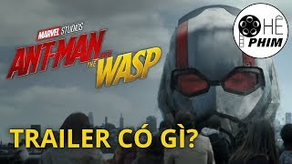 ANT-MAN and THE WASP: Những điều cần biết trong trailer