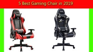 5 Best Gaming Chair in 2019 (Quality Items)