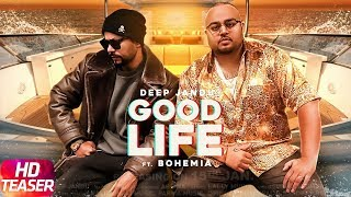 download lagu Goodlife  Teaser  Deep Jandu Ft. Bohemia  gratis