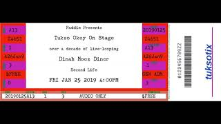 Tukso Okey Live at Dinah Moez Diner 25 JAN 19 (Full Concert - Audio Only)