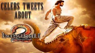 #Baahubali2 - Celeb Tweets Hungama || Prabhas, Rana, Rajamouli