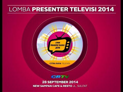 LOMBA PRESENTER TELEVISI 2014