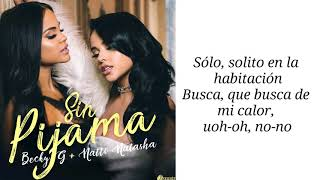 Becky G ft. Natti Natasha - Sin Pijama (Letra) LYRICS VIDEOS 3.38 MB