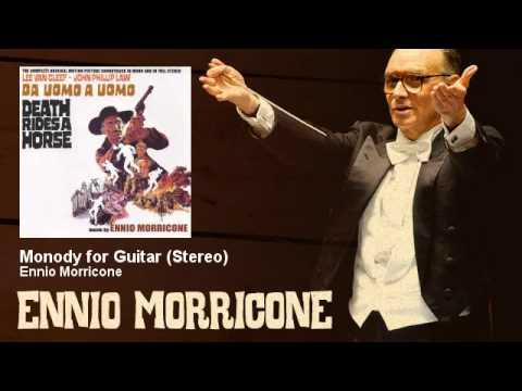 Ennio Morricone - Monody For Guitar