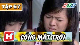 Cổng Mặt Trời - Tập 67   Phim Tình Cảm Việt Nam Hay Nhất 2017