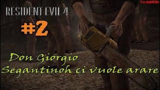 RESIDENT EVIL 4 [#2] -Il Villaggio di Don Giorgio- Gameplay Walkthrough ITA