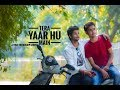 Tera Yaar Hoon Harshit Singh Alok Verma A Story On Friendship Arijit Singh mp3