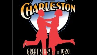 Charleston - Great Stars And Songs of the 1920s (Past Perfect) [Full Album]