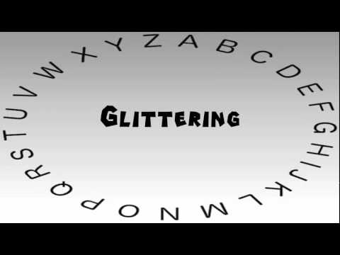 How to Say or Pronounce Glittering
