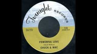 Chuck & Mac - Powerful Love
