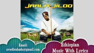 Abbush Zallaqaa - Jaala Jiloo