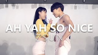 Download Lagu ZSUN (지선) - AH YAH SO NICE ft. 나리 of WA$$UP / Choreography . Jane Kim Gratis STAFABAND