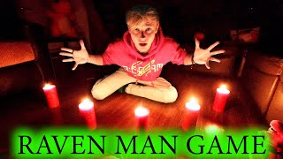 RAVEN MAN GAME // 3 am CHALLENGE