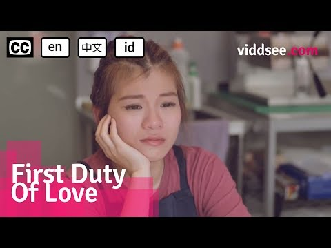 First Duty Of Love - This Guy Works & Fights For His Life To Get A Girl's Attention // Viddsee.com