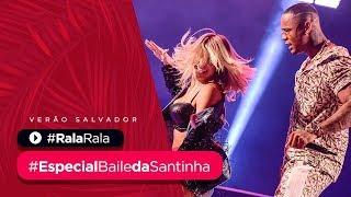 RALA RALA - part. Lore Improta - Especial Baile da Santinha de Verão | Léo Santana