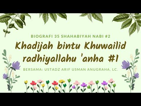 Khadijah Binti Khuwailid - Ustadz Arif Usman Anugraha, Lc
